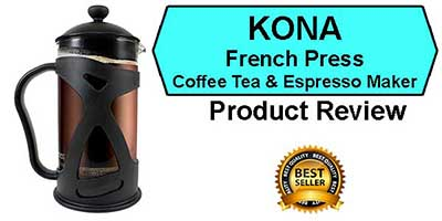 Kona French Press Product Review