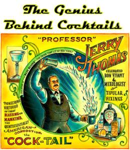 Professor Jerry Thomas cocktail genius