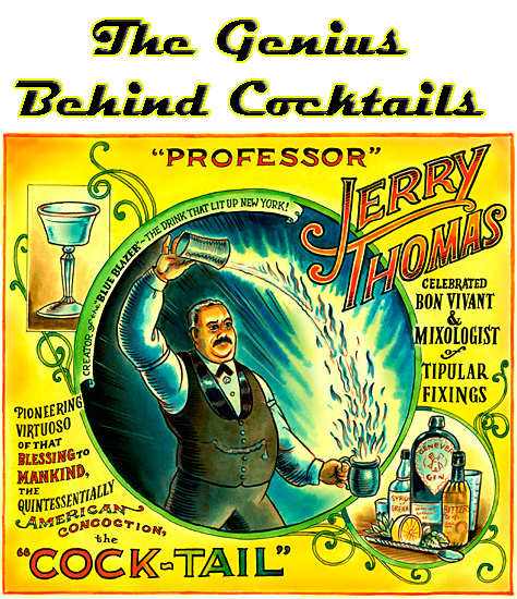 Professor Jerry Thomas cocktail genius