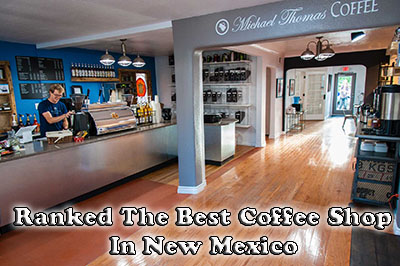The Best Coffee Shop In New Mexico Revealed - Michael Thomas Coffee Roasters