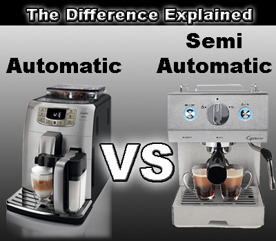 Automatic Espresso Machine vs Semi Automatic Espresso Machine Explained
