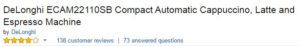 DeLonghi ECAM22110SB Compact Automatic Espresso Machine Customer Ratings
