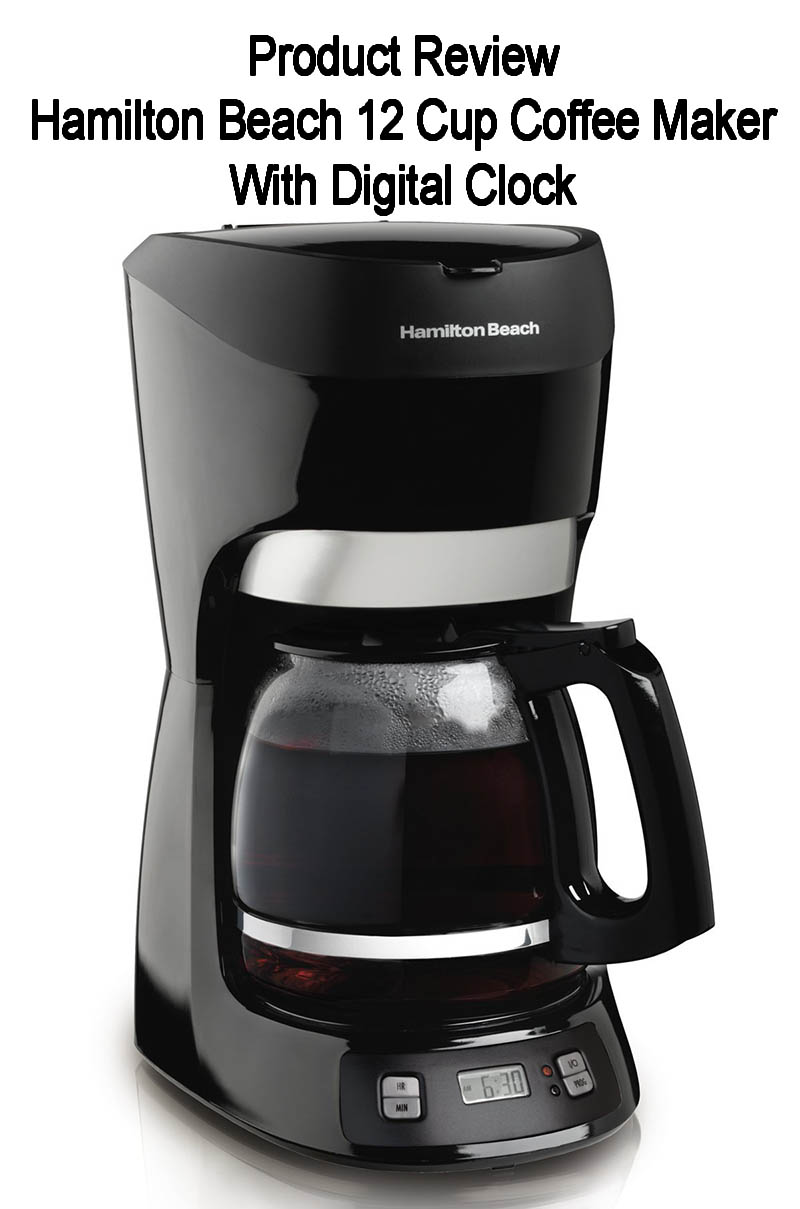 Hamilton Beach 12 Cup Coffee Maker With Digital Clock Review