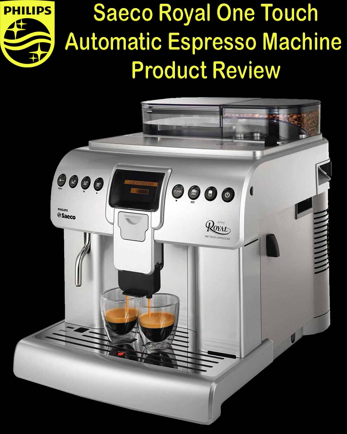 Philips Saeco Royal One Touch Cappuccino Automatic Espresso Machine Product Review