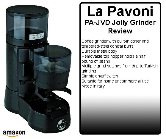 La Pavoni PA-JVD Jolly Commercial Coffee Grinder With Doser Review