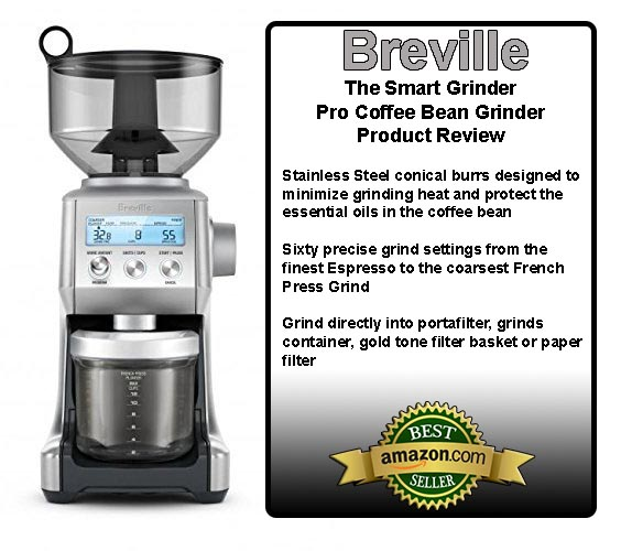 Breville The Smart Grinder Pro Coffee Bean Grinder Review