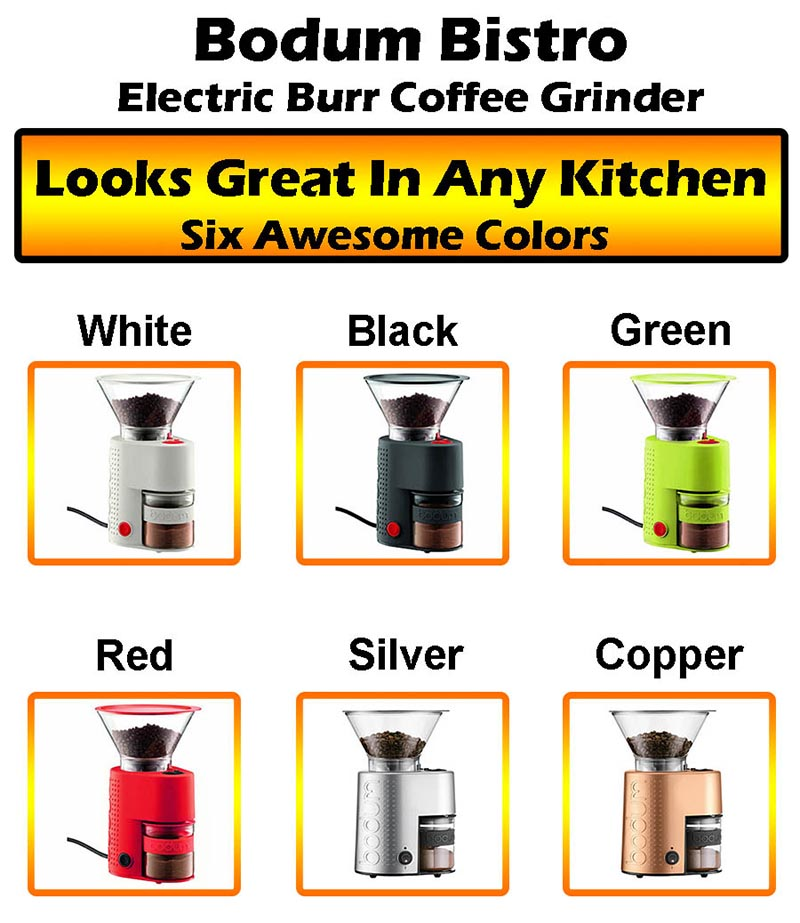 Bodum Bistro Electric Coffee Grinder - Six Cool Colors Available!