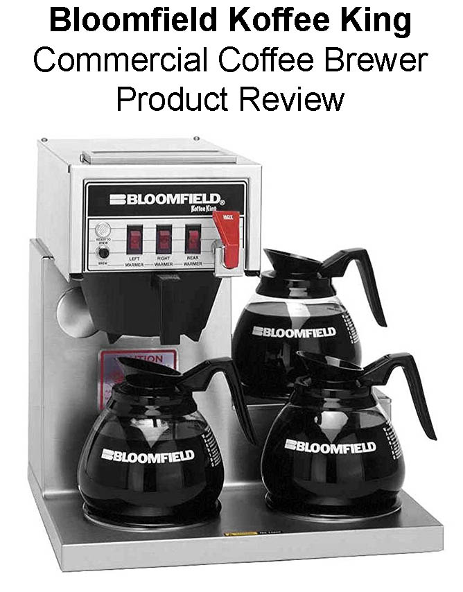 Bloomfield Koffee King Automatic Coffee Brewer Review
