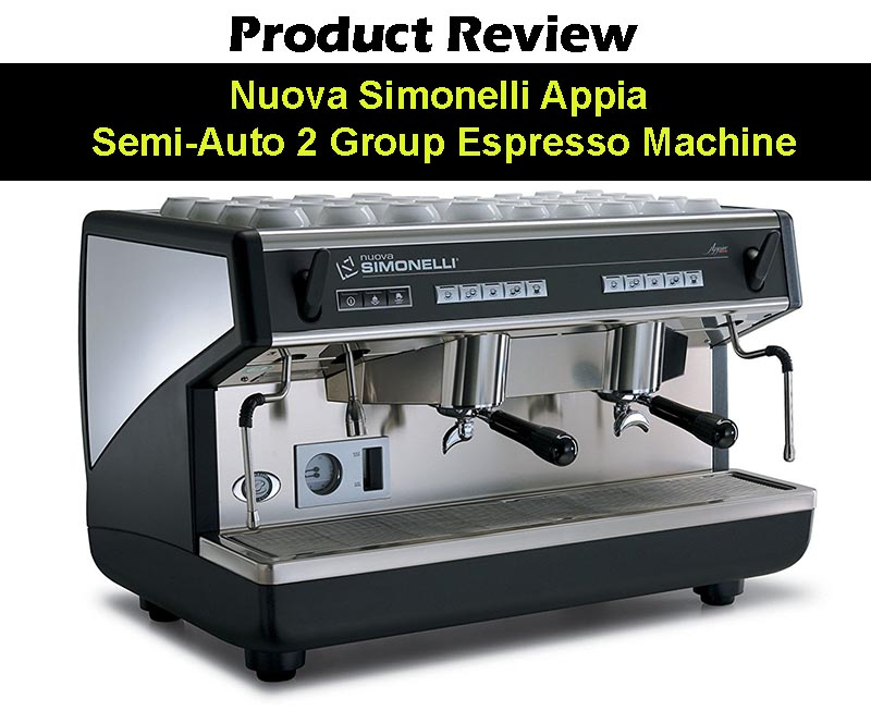 Nuova Simonelli Appia Espresso Machine Review