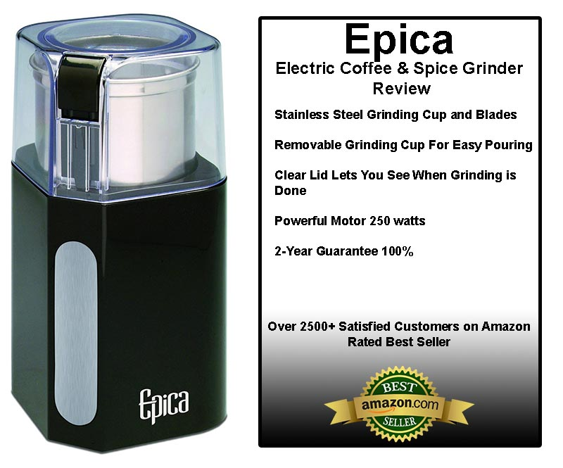 Epica Electric Coffee & Spice Grinder Review
