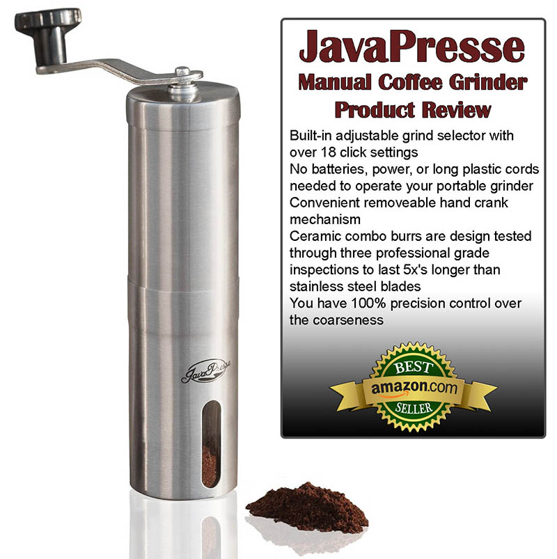 JavaPresse Manual Coffee Grinder Review