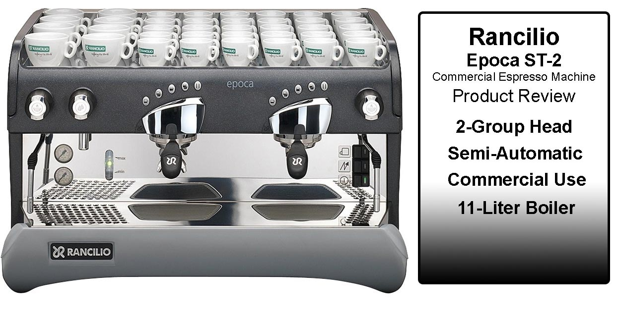 Rancilio Epoca ST-2 Commercial Espresso Machine Review