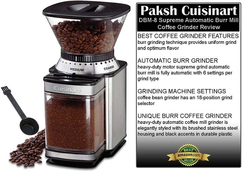 Paksh Cuisinart DBM-8 Supreme Automatic Burr Mill Coffee Grinder Review
