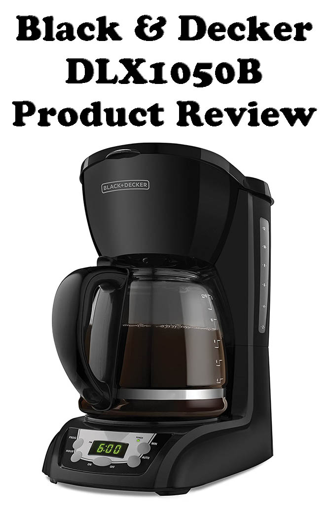 Black & Decker DLX1050B 12-Cup Programmable Coffeemaker with Glass Carafe Product Review