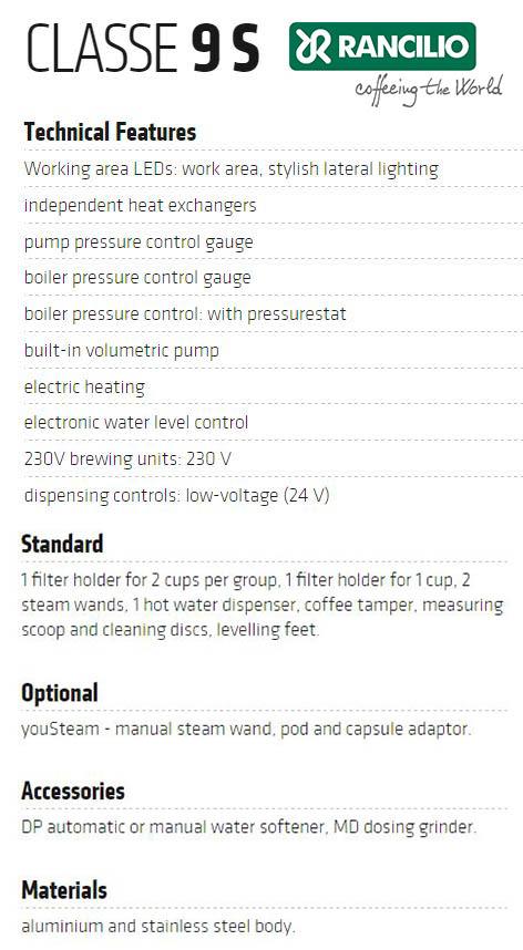 Technical Features Of Rancilio CLASSE 9S Semi-automatic Commercial Espresso Machine