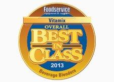 Vitamix Won 2013 Best In Class Award
