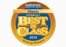 Vitamix Won 2012 Best In Class Award