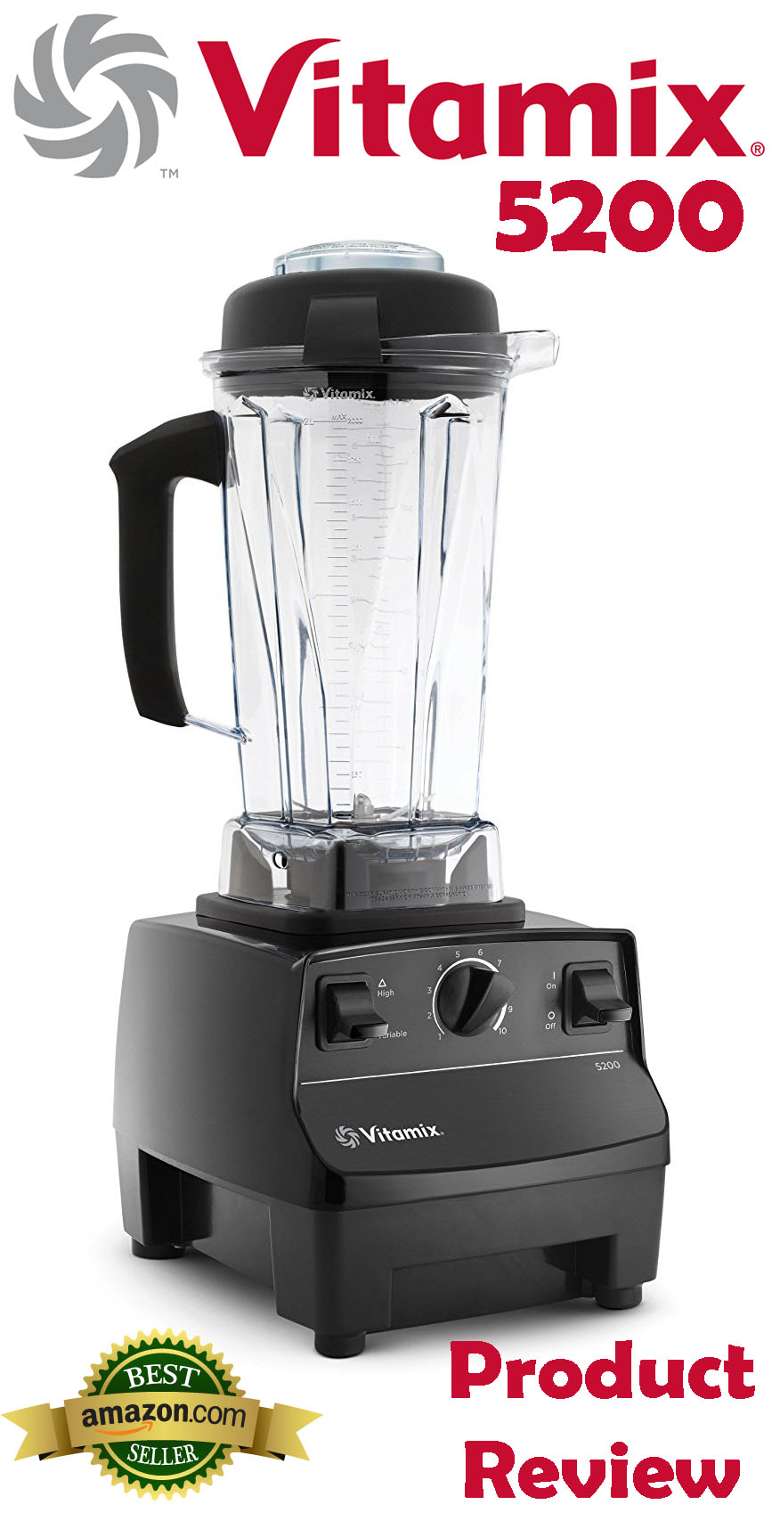 Vitamix 5200 Series Blender Product Review