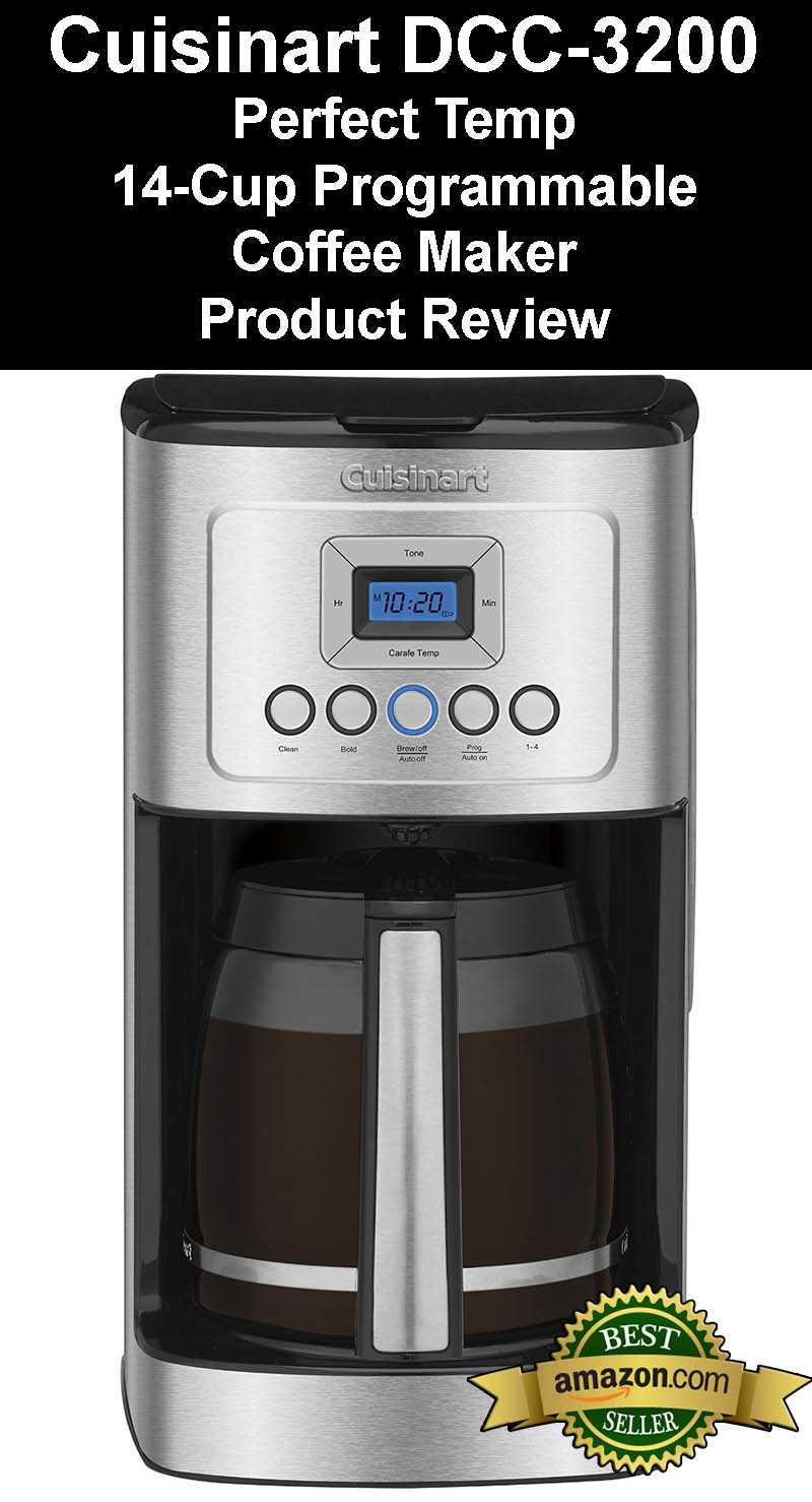 Cuisinart DCC-3200 Perfect Temp 14-Cup Programmable Coffeemaker Product Review