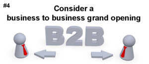4# Business to business grand opening