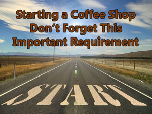 Don't even think of starting a coffee shop without this!