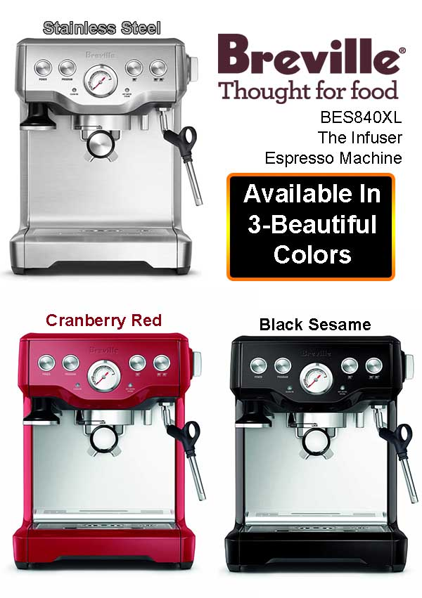 breville bes840xl the infuser espresso machine colors available