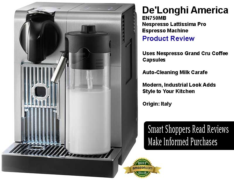 De'Longhi America EN750MB Nespresso Lattissima Pro Machine Review