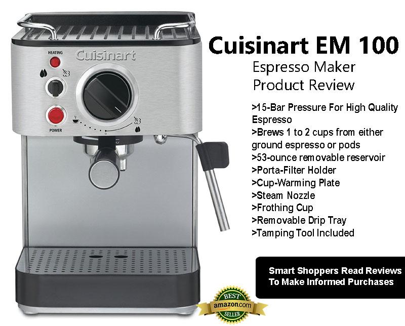 Cuisinart EM 100 Espresso Maker Review