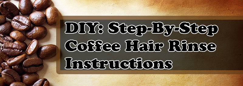 Hair Color Ideas: DIY - Coffee Hair Color Rinse