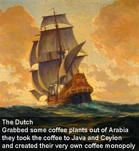 The Dutch Create A Coffee Monopoly