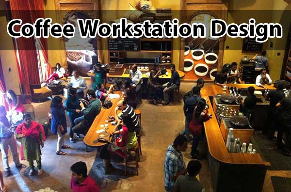 Coffee Workstation Design For Opening A Coffee Shop