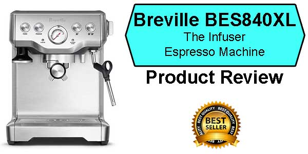 Breville BES840XL The Infuser Best Espresso Machine Under 500