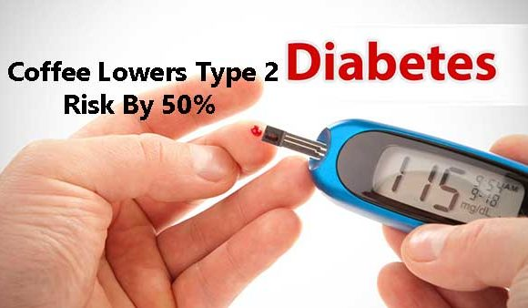 Coffee Lowers Type 2 Diabetes Risk By 50%