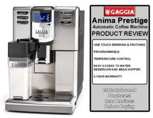 Gaggia Anima Prestige - Automatic Coffee Machine Review