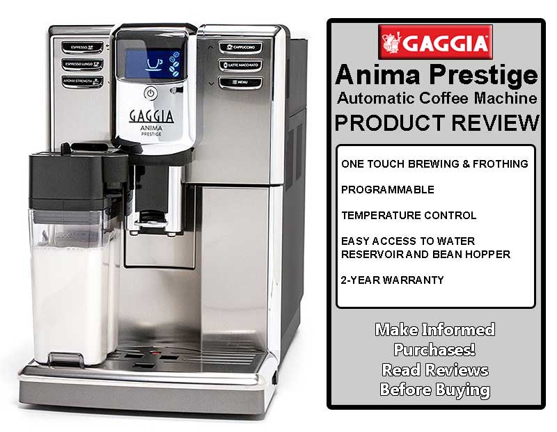 Gaggia Anima Prestige - Automatic Coffee Machine Review