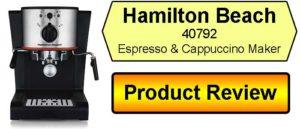 Hamilton Beach 40792 Espresso & Cappuccino Maker