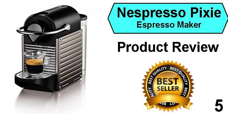 best espresso machine under 200 - Nespresso Pixie