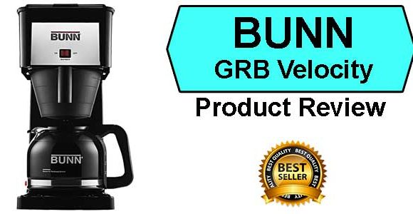 BUNN GRB Velocity Best Coffee Maker
