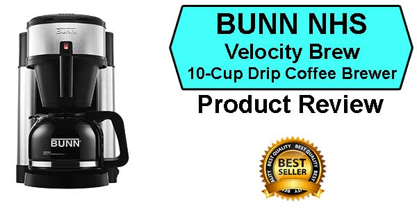 BUNN NHS Velocity Brew Review