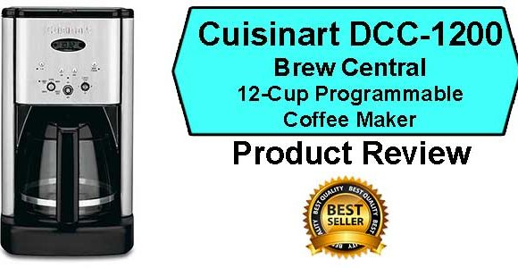 Cuisinart Brew Central DCC-1200 Coffee Maker Review