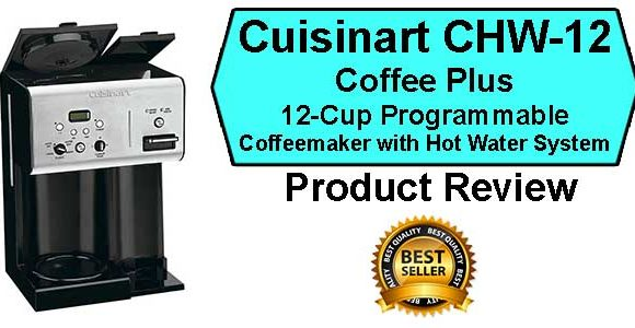 Cuisinart CHW-12 Coffee Plus Coffee Maker Review