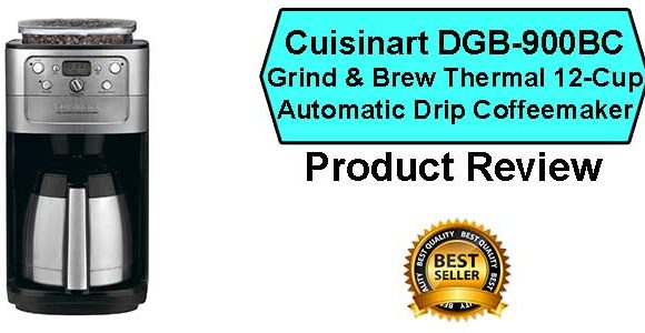 Cuisinart DGB-900BC Drip Coffee Maker Review