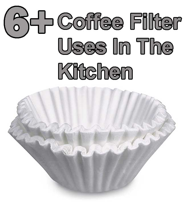6 Coffee Filter Uses in the kitchen