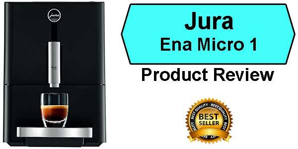 Best Espresso Machine Under 1000 Ranked - Jura Ena Micro 1