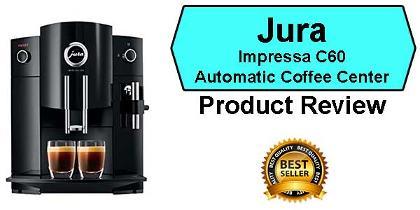 Best Espresso Machine under 1000 Ranked Jura C60