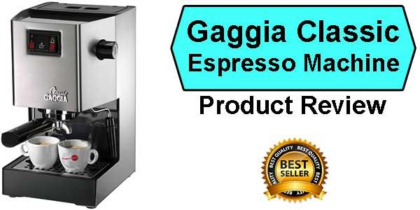 best gaggia espresso machine review