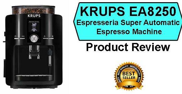 KRUPS EA8250 Espresseria Super Automatic Espresso Machine Review
