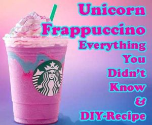 Starbucks Unicorn Frappuccino Everything you didn't know
