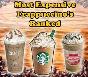 The Most Expensive Frappuccinos Ranked