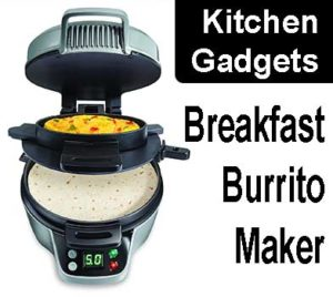 Best Kitchen Gadgets - breakfast burrito maker